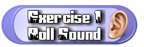 exercise 1 roll sound