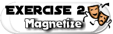 exercise 2 magnetize